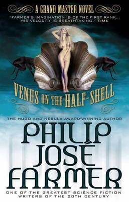 Venus on the Half-Shell: A Grandmaster Novel