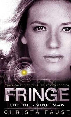 Fringe - The Burning Man (Book 2)