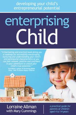 Enterprising Child: Developing Your Child's Entrepreneurial Potential