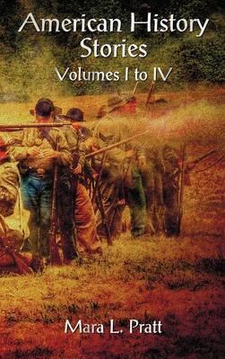 American History Stories Volumes I-IV
