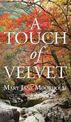 A Touch of Velvet