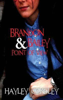 Brandon and Bailey - Point of View: Point of view