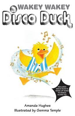 Wakey Wakey Disco Duck!