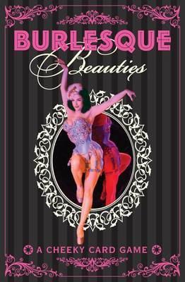 Burlesque Beauties: A Cheeky Card Game