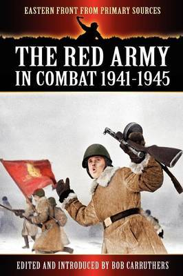 The Red Army in Combat 1941-1945