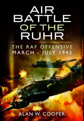 Air Battle of the Ruhr: RAF Offensive March - July 1943