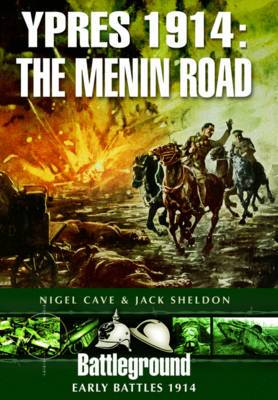 Ypres 1914 - The Menin Road
