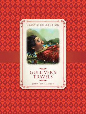 Classic Collection: Gulliver's Travels