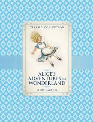 Classic Collection: Alice in Wonderland