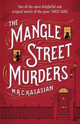 The Mangle Street Murders