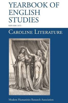 Caroline Literature (Yearbook of English Studies (44) 2014)
