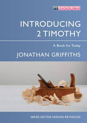 Introducing 2 Timothy: A Book for Today