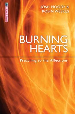 Burning Hearts: Preaching to the Affections