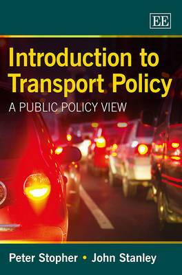 Introduction to Transport Policy: A Public Policy View
