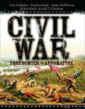 Civil War: Fort Sumter to Appomattox