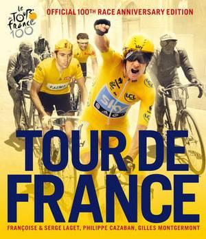 Tour De France: The Official 100th Race Anniversary Edition