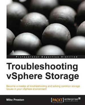 Troubleshooting vSphere Storage