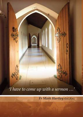 'I Have Got to Come Up  with a Sermon...': Ideas for Year A