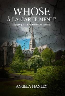 Whose a La Carte Menu?: Exploring Catholic Themes in Context