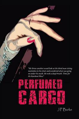Perfumed Cargo