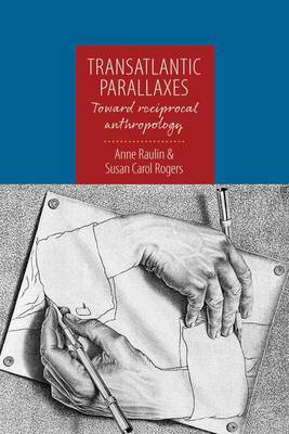 Transatlantic Parallaxes: Toward Reciprocal Anthropology