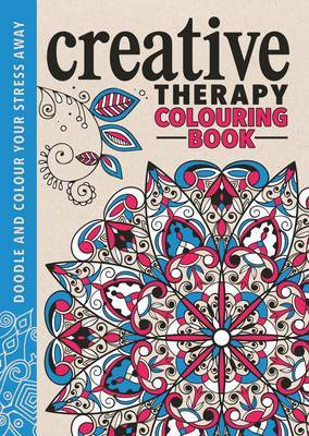 The Creative Therapy: An Anti-Stress Colouring Book