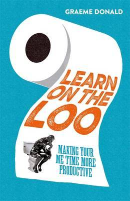Learn on the Loo: Making Your Me Time More Productive