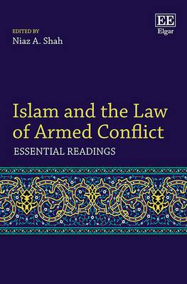 Islam and the Law of Armed Conflict: Essential Readings