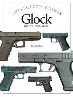 Glock: The World's Handgun