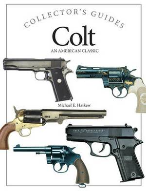 Colt: An American Classic
