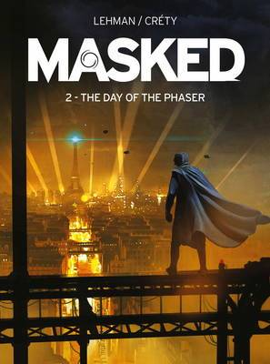 Masked: Rise of the Rocket