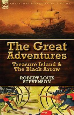 The Great Adventures: Treasure Island & the Black Arrow