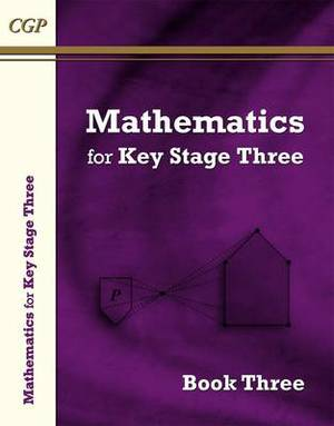 Mathematics for KS3: Book 3