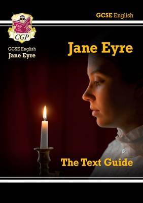 GCSE English Text Guide - Jane Eyre