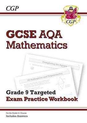 New GCSE Maths AQA Grade 9 Targeted Exam Practice Workbook (Includes Answers)
