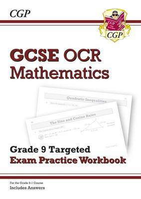 New GCSE Maths OCR Grade 9 Targeted Exam Practice Workbook (Includes Answers)
