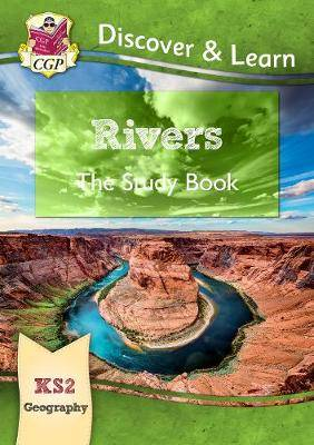 New KS2 Discover & Learn: Geography - Rivers Study Book
