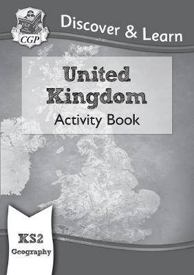 New KS2 Discover & Learn: Geography - United Kingdom Activity Book