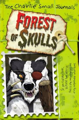Charlie Small: Forest of Skulls