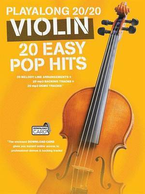 Playalong 20/20 Violin: 20 Easy Pop Hits (Book/Audio Download)