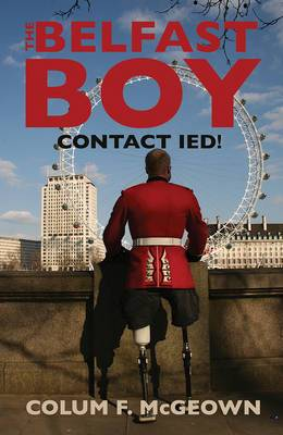 The Belfast Boy: Contact IED!
