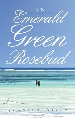 An Emerald Green Rosebud