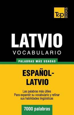 Vocabulario Espanol-Latvio - 7000 Palabras Mas Usadas