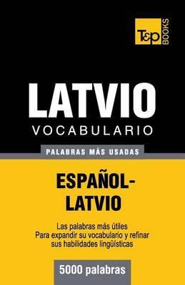 Vocabulario Espanol-Latvio - 5000 Palabras Mas Usadas