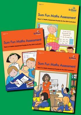 Sum Fun Maths Assessment for Primary Schools Series Pack: Years 1-6 Maths Assessment Puzzles for the 2014 Curriculum