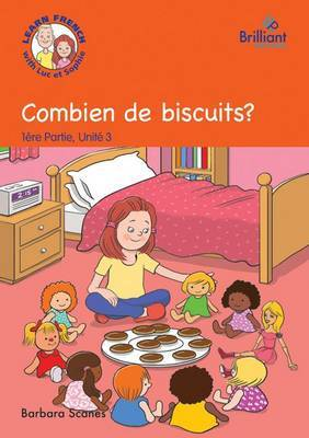 Combien de biscuits? (How many biscuits?): Luc et Sophie French Storybook (Part 1, Unit 3)