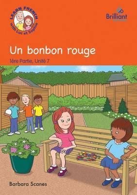 Un bonbon rouge (A red sweet): Luc et Sophie French Storybook (Part 1, Unit 7)