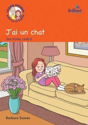 J'ai un Chat (I've Got a Cat): Part 1, Unit 8: J'ai un chat (I've got a cat) Storybook
