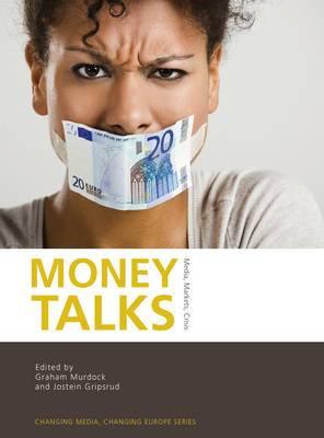 Money Talks: Media, Markets, Crisis