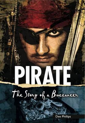 Pirate: The Story of a Buccaneer